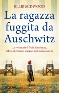La ragazza fuggita da Auschwitz - Ellie Midwood pdf download
