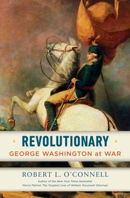 Revolutionary - Robert L. O'Connell pdf download
