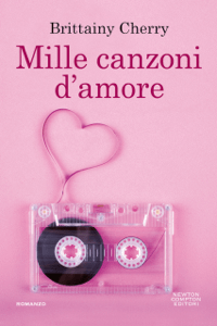 Mille canzoni d'amore - Brittainy Cherry pdf download