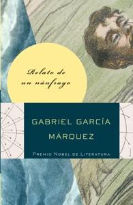 Relato de un náufrago - Gabriel García Márquez pdf download
