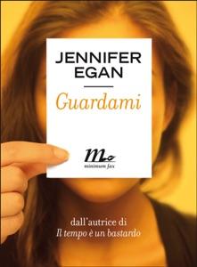Guardami - Jennifer Egan pdf download