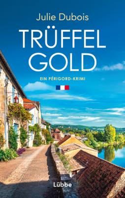 Trüffelgold - Julie Dubois pdf download