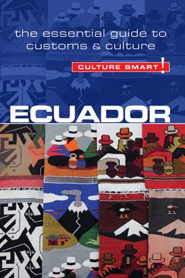 Ecuador - Culture Smart! - Russell Maddicks & Culture Smart!