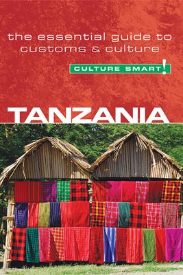Tanzania - Culture Smart! - Quintin Winks & Culture Smart!