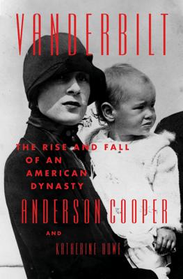 Vanderbilt - Anderson Cooper & Katherine Howe pdf download