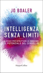 Intelligenza senza limiti - Jo Boaler pdf download