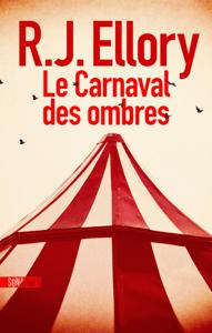 Le Carnaval des ombres - R.J. Ellory pdf download