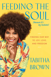 Feeding the Soul (Because It's My Business) - Tabitha Brown pdf download
