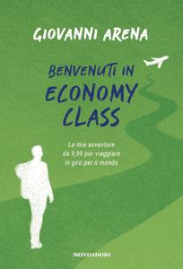 Benvenuti in economy class. - Giovanni Arena pdf download