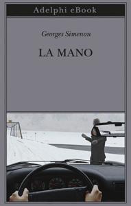 La mano - Georges Simenon pdf download