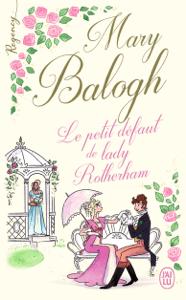 Regency - Le petit défaut de lady Rotherham - Mary Balogh pdf download