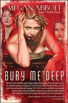 Bury Me Deep - Megan Abbott pdf download