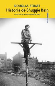 Historia de Shuggie Bain - Douglas Stuart pdf download