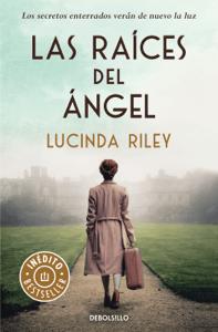 Las raíces del ángel - Lucinda Riley pdf download