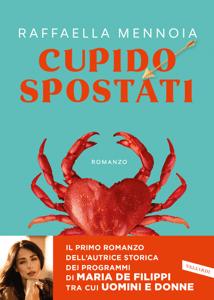 Cupido spostati - Raffaella Mennoia pdf download