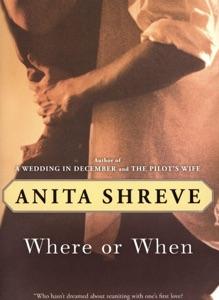 Where or When - Anita Shreve pdf download