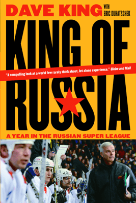 King of Russia - Dave King & Eric Duhatschek