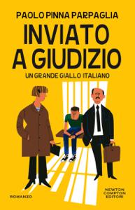 Inviato a giudizio - Paolo Pinna Parpaglia pdf download