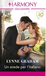 Un erede per l'italiano - Lynne Graham pdf download