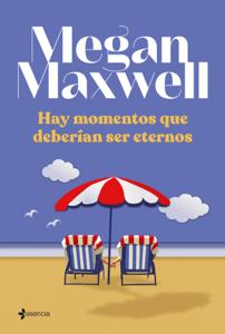 Hay momentos que deberían ser eternos - Megan Maxwell pdf download