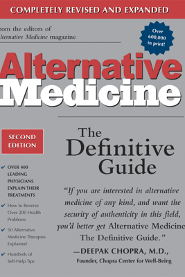 Alternative Medicine, Second Edition - Larry Trivieri, John W. Anderson & Burton Goldberg