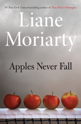 Apples Never Fall - Liane Moriarty pdf download