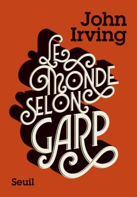 Le Monde selon Garp - John Irving pdf download