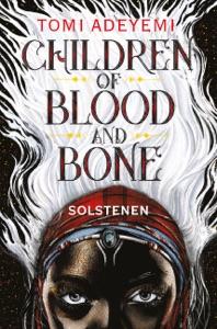 Children of blood and bone - Solstenen - Tomi Adeyemi pdf download