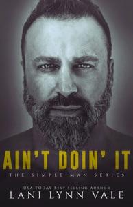 Ain't Doin' It - Lani Lynn Vale pdf download