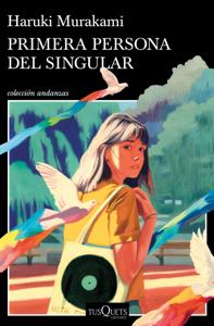 Primera persona del singular - Haruki Murakami pdf download