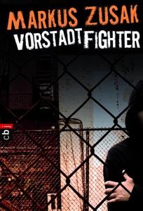 Vorstadt-Fighter - Markus Zusak pdf download