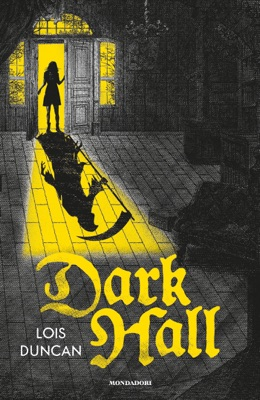 Dark Hall - Lois Duncan pdf download