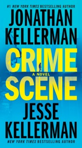 Crime Scene - Jonathan Kellerman & Jesse Kellerman pdf download