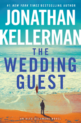 The Wedding Guest - Jonathan Kellerman pdf download