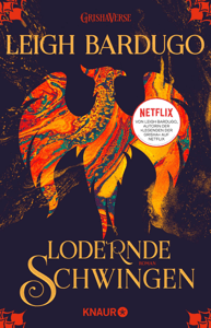 Lodernde Schwingen - Leigh Bardugo pdf download