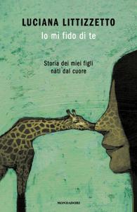 Io mi fido di te - Luciana Littizzetto pdf download
