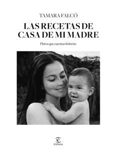 Las recetas de casa de mi madre - Tamara Falcó pdf download