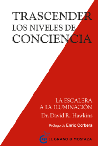 Trascender los niveles de conciencia - David R. Hawkins pdf download