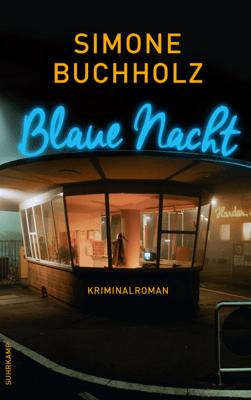 Blaue Nacht - Simone Buchholz pdf download