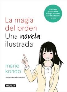 La magia del orden. Una novela ilustrada - Marie Kondo pdf download