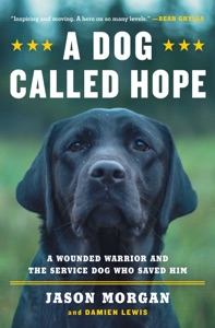 A Dog Called Hope - Jason Morgan & Damien Lewis pdf download