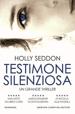 Testimone silenziosa - Holly Seddon pdf download
