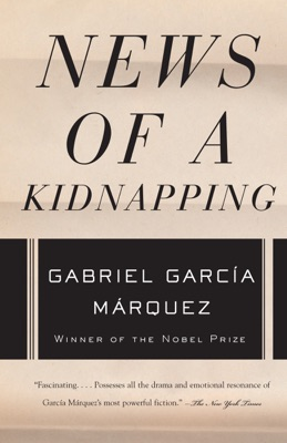 News of a Kidnapping - Gabriel García Márquez & Edith Grossman pdf download