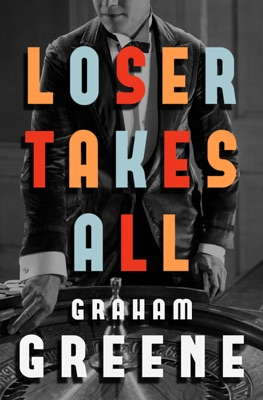 Loser Takes All - Graham Greene pdf download