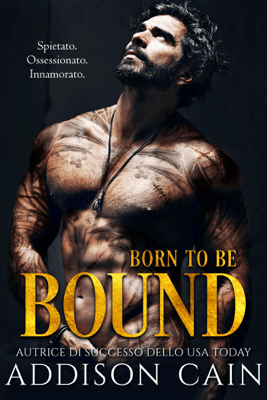 Born to be Bound - Addison Cain pdf download