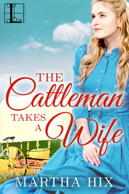 The Cattleman Takes a Wife - Martha Hix pdf download