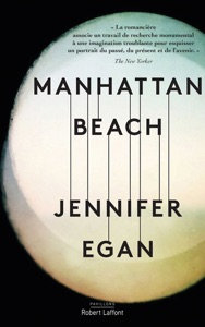 Manhattan Beach - Édition française - Jennifer Egan pdf download