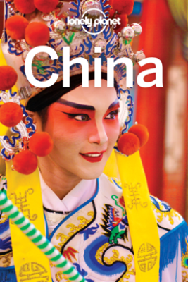 China Travel Guide - Lonely Planet