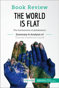 Book Review: The World is Flat by Thomas L. Friedman - 50minutes.com pdf download