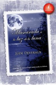 Mascarada a la luz de la luna (Trilogía Moonlight 3) - Jude Deveraux pdf download